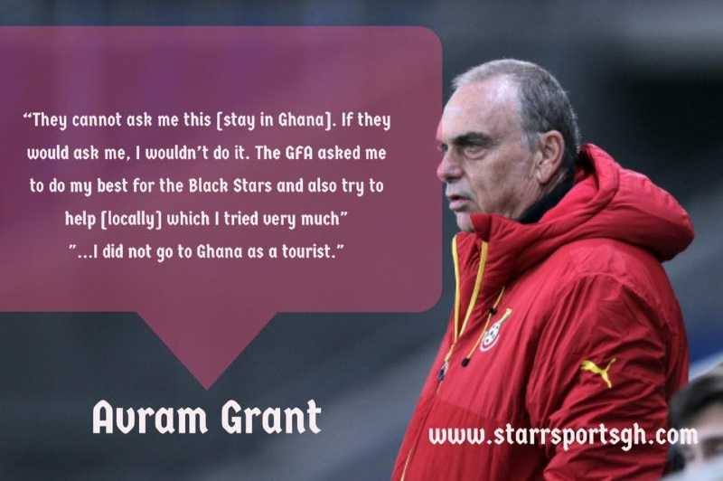 Staying in Ghana was not a requirement in my contract – Avram Grant