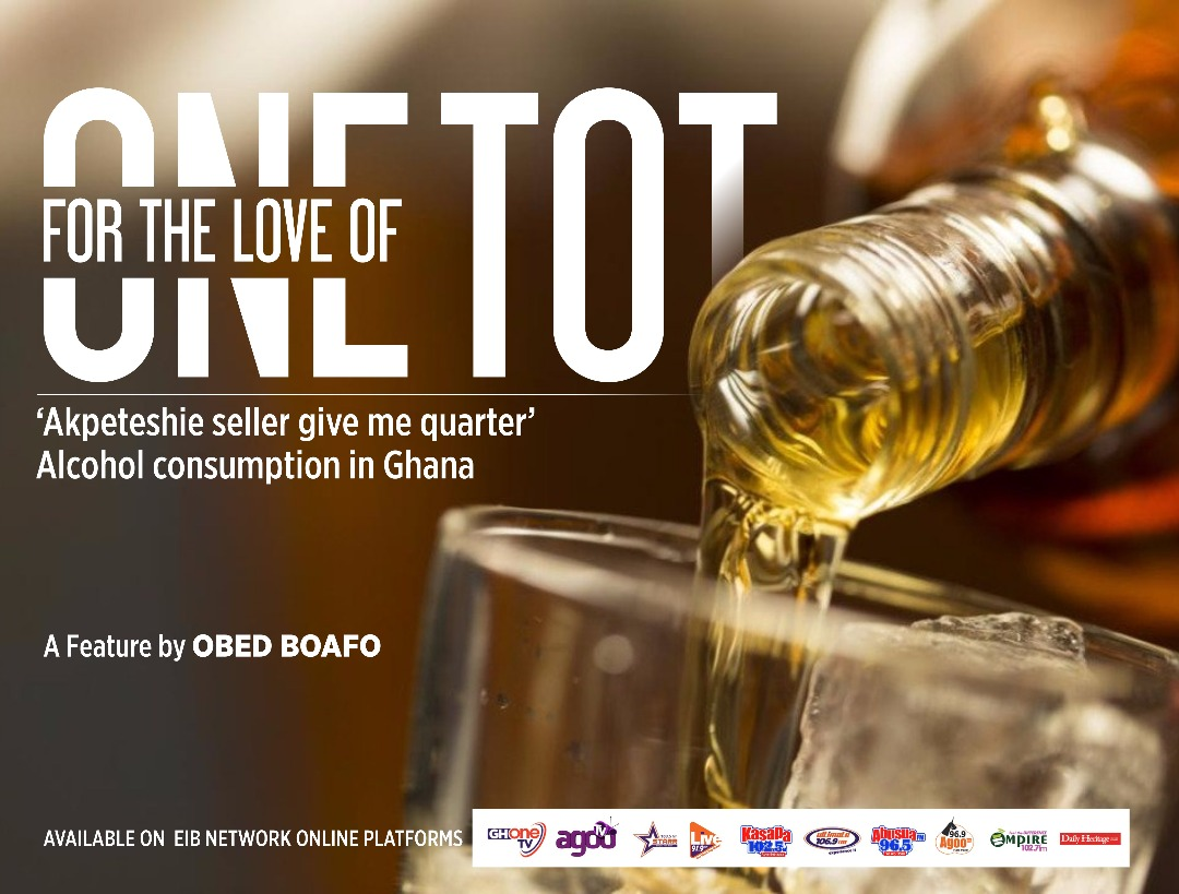 'Akpɛtɛshie seller give me quarter'… For the love of one tot: Alcohol consumption in Ghana