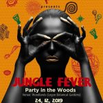 'Jungle Fever' By TRIBVL Africa Is On Dec. 24 @ Woodlands, Legon