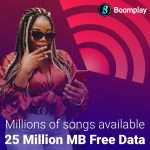 25 Million MB of Free Data from Boomplay to you during COVID-19 Lockdown